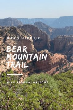 Bear Mountain Trail: Hiking the Skyline of Sedona, Arizona - Nightborn Travel Bear Mountain, Mountain Trails, Arizona Travel, Sedona Arizona, Hiking Photography, Hiking Trails, Travel Around, Travel Pictures, Travel Usa