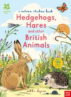 JUNE National Trust: Hedgehogs, Hares and Other British Beasts, illustrated by Nikki Dyson