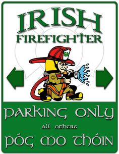 Irish FF parking all others Pog mo thoin