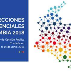 COLOMBIA. ELECCIONES PRESIDENCIALES 2018: quinta encuesta de opinión