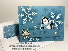 Jen Rose Creation: Let It Snow, Snow Place, Snow Friends, Stampin' Up!, Penguin, Holly Jolly Greetings