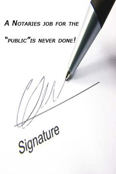 "Quote...Notaries work for the ""public"" is never done."