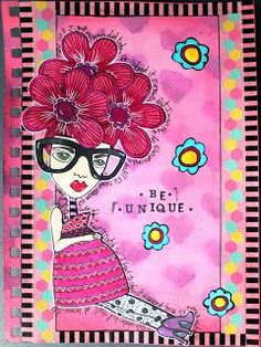 Serena Bee: Be Unique Art Journal Page. Mixed Media. dylusions