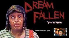 Dream Fallen - Juego de miedo del Chavo del 8 - La vida es una tombola