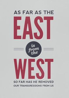 """Not Of This World Clothing  Thank you for your sacrifice and your grace, Jesus!  Psalm 103:12  """"As far as the east is from the west, so far hath he removed our transgressions from us."""""""