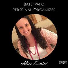 Transformando Espaços - Dicas de Organização: Bate Papo com a Personal Organizer Alice Santos