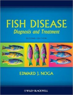 Veterinary Ebook: Fish Disease: Diagnosis and Treatment