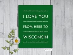 I Love You From Here To WISCONSIN art print
