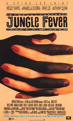 JUNGLE FEVER // Amer. drama by Spike Lee, 1991.