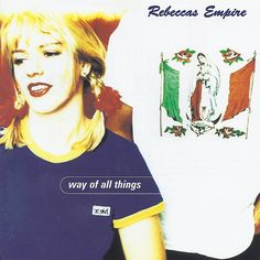 Rebeccas Empire* - Way Of All Things