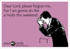 sinning and religious forgiveness...make sense now?