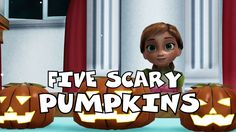 Five Scary Pumpkins Song | Car Songs | Kids Songs | Frozen Songs | Nurse...