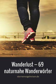 Wanderlust – Wanderlust – 69 naturverbundene Wanderwörter #wandern #natur #deutsch Mobile Computing, Wanderlust, Early Humans, Learn German, Writing A Book, Dragons, Blog, Bullet Journal, Marketing