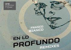 Franco Bianco - En Lo Profundo Remixes (Darek Recordings)