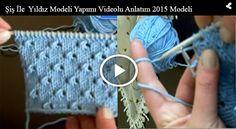 Şiş İle Yıldız Modeli Yapımı Videolu Anlatım 2015 Modeli