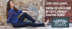 Love your shape. Enter to win a pair of Totally Shaping jeans from Levi Strauss & Co.!