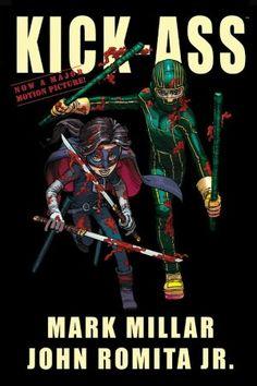 """Kick-Ass""  by Mark Millar, John Romita Jr. (Artist).    http://www.barnesandnoble.com/w/kick-ass-mark-millar/1102880210?ean=9780785132615"