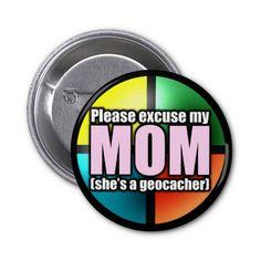Geocaching Buttons | Entschuldigen Sie meinen Mammaknopf Buttons von Zazzle.de