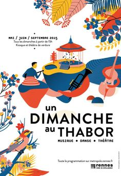 A Sunday at Thabor / Poster / Pollen Studio / Advertisement / .- Un Dimanche au Thabor / Poster / Pollen Studio / Publicité / Colors / Graphisme… A Sunday at Tabor / Poster / Pollen Studio / Advertising / Colors / Graphics / Print / Illustration - Art And Illustration, Illustration Design Graphique, Art Graphique, Illustrations And Posters, Music Poster, Dm Poster, Poster Layout, Poster Prints, Book Layout