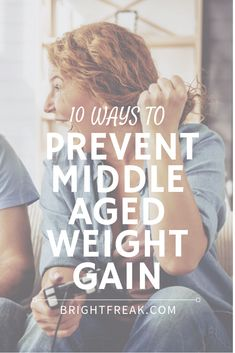There are many factors which caused the middle-aged weight gain. In this article, we will discuss 10 ways to prevent middle-aged weight gain Weight Loss Goals, Weight Loss Motivation, Healthy Weight Loss, Weight Gain, Trying To Lose Weight, Ways To Lose Weight, Looking For Friends, Diet Tips, Get Healthy