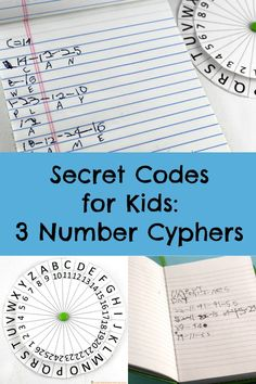 Kids love secret messages and secret codes. Here are 3 number cyphers to try.