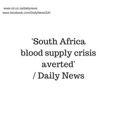 Following a massive public drive over the past two weeks the South African National Blood Service (SANBS) said the public had responded en mass, overturning the dire low supply of blood.