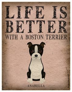 Life is Better with a Boston Terrier Art Print 11x14 - Custom Dog Print. $29.00, via Etsy.