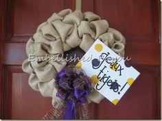 LSU Burlap wreath instructions // could also work for Saints :)