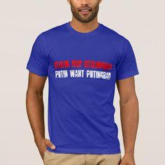 Stalin had Stalingrad, Putin want Putingrad T-Shirt Stalin had Stalingrad, Putin want Putingrad t-shirt.