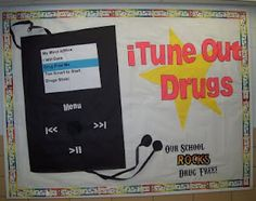 King's Music Class: iTune Out Drugs - - - Hurray for Red Ribbon Week. Counseling Bulletin Boards, Classroom Bulletin Boards, Music Classroom, Classroom Door, Classroom Ideas, Counseling Office, Character Education, Music Education, Physical Education