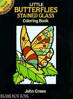 Dover Stained Glass Coloring Book Little Butterflies By John Green 1992 Paperback