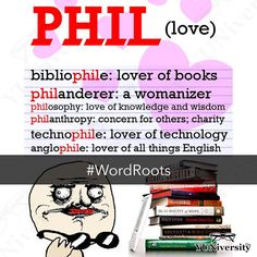 """The word root PHIL (love)  can be found in such words as """"bibliophile""""  """"anglophile"""" """"philosopher"""" """"philanderer"""" """"technophile"""" and """"philanthropy."""" #wordroot #vocabulary #love #phil #english #sat #testprep #wordroots #esl #efl #learnenglish"""