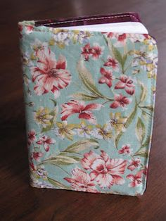 Purse notebook with fabric cover - Tutorial - Endless embellishment possibilities...