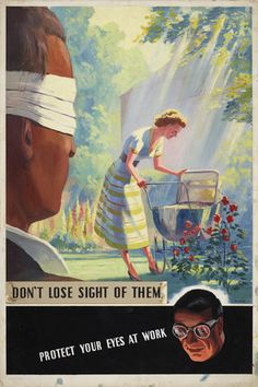 Don't Lose Sight of Them, Protect Your Eyes at Work, F Blake