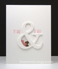 Happy Spring! I hope wherever you are that the weather is cooperating! Ampersands are really trendy right now! I thought I'd share a fun card style with you today using an ampersand that is actua... #WeddingCards