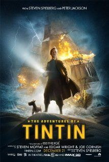 Movie #51 - 4/5 stars - The Adventures of Tintin - Visually amazing film reigniting the magic of the young reporter.