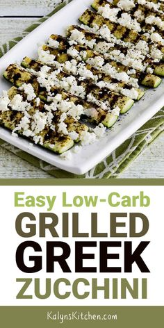 Easy Low-Carb Grilled Greek Zucchini Easy Low-Carb Grilled Greek Zucchini might become your new favorite way to cook zucchini, and we made this on a Stove-Top Grill Pan so you can even make it when it's not grilling weather! Keto Side Dishes, Vegetable Dishes, Side Dish Recipes, Vegetable Recipes, Low Carb Recipes, Vegetarian Recipes, Healthy Recipes, Vegetarian Grilling, Healthy Grilling