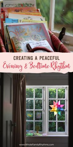 Tips for making your family's evening and bedtime rhythm calm and peaceful.