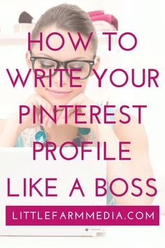 How To Write Your Pinterest Profile Like A Boss - Is your Pinterest profile killing your creative biz? Fix it now in 7 easy steps.