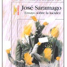 Ensayo sobre la lucidez (Jose Saramago)