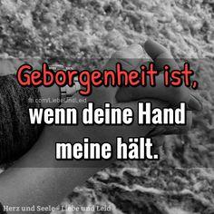 Geborgenheit ist, wenn deine Hand...