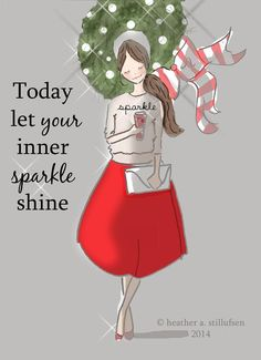 Today let your inner sparkle shine.