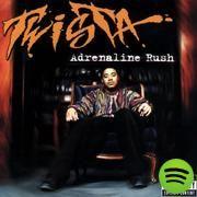 Adrenaline Rush, an album by Twista on Spotify