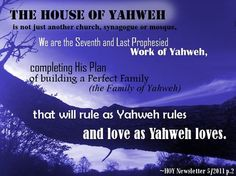 The House of Yahweh is not a church....