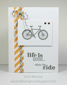 Life Is Good, using the CTMH It's Your Day double stamp set... get yourself a set for just $5 with a qualifying order.  by Vicki Wizniuk, CTMH Independent Consultant