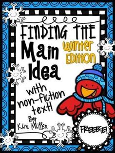 Find the Main Idea with Non-Fiction Texts Winter Edition *freebie
