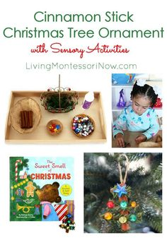 This popular cinnamon stick Christmas tree ornament is adapted for children with Montessori-inspired sensory activities & The Sweet Smell of Christmas book - Living Montessori Now Stick Christmas Tree, Christmas Gifts For Kids, Christmas Books, Homemade Christmas, Winter Christmas, Christmas Tree Ornaments, Christmas Crafts, Christmas Ideas, Holiday Activities For Kids