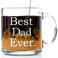 Amazon.com: Best Dad Ever Glass Coffee Mug 13 oz - Top Father's Day Gifts For Dad - Unique Novelty Birthday Present Idea From Wife, Girlfriend, Adult Kids, Son or Daughter - Present Idea For Husband or Brother: Kitchen & Dining