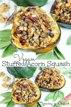 Vegan Stuffed Acorn Squash recipes - This easy Stuffed Squash is filled with farro (Or wild rice / quiona), mushrooms, walnuts and cranberry. It's perfect for Plant Based Thanksgiving Main Dishes or a hearty vegetarian or vegan dinner. / Running in a Skirt #vegan #vegetarian #plantbased #veganthanksgiving #vegetarianthanksgiving