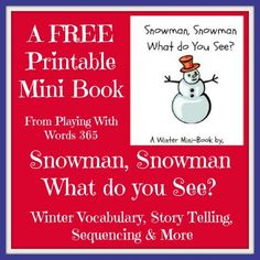 Snowman Snowman What Do You See? Free printable book that can be used or in small groups to target vocabulary, articulation, WH questions, fine motor, and more. Speech Therapy Games, Speech Language Therapy, Speech And Language, Language Arts, Language Activities, Book Activities, Word 365, Winter Activities For Kids, Monthly Themes
